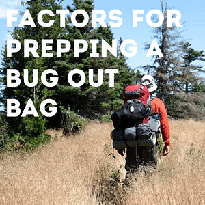 Factors for prepping a bug out bag graphic