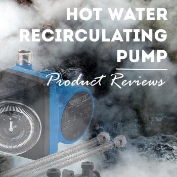 hot water recirculating pump product reviews