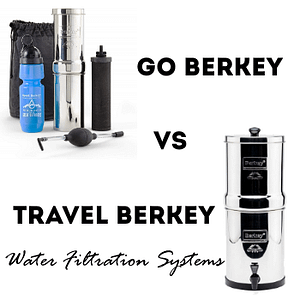 go berkey vs travel berkey